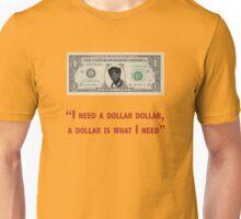Aloe Blacc I need a dollar lyrics with twist Unisex T-Shirt