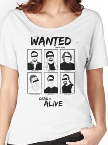 Wanted dead or ALIVE Women's Relaxed Fit T-Shirt