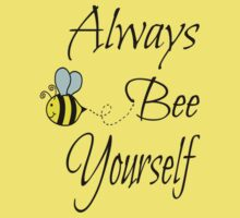 Always Bee Yourself Kids Tee