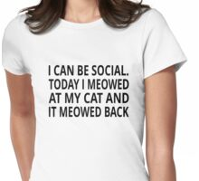 I Can Be Social Womens Fitted T-Shirt