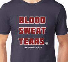 Blood. Sweat. Tears. - Red Unisex T-Shirt