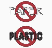 No Paper No Plastic T-Shirt