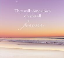 Shine Down On You Forever (Multiple Loss) by CarlyMarie