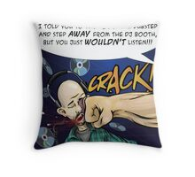 What I think of Dubstep Throw Pillow