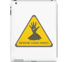 Beware of the Hand Mines (Doctor Who) iPad Case/Skin