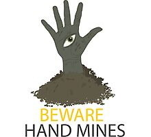 Beware of the Hand Mines 02 (Doctor Who) Photographic Print