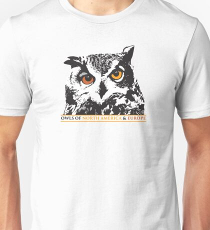 The Owls of North America and Europe Official T-Shirt #2 Unisex T-Shirt