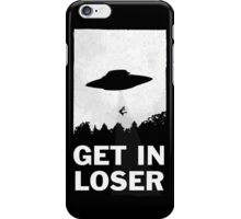 Get In Loser iPhone Case/Skin
