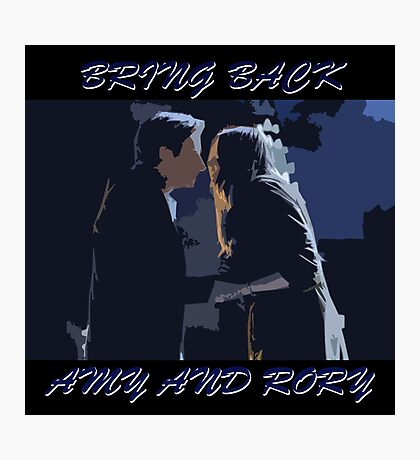 Bring Back Amy and Rory Photographic Print