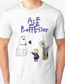 Ace and the Professor T-Shirt
