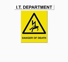 The IT Crowd – IT Department Danger of Death Unisex T-Shirt
