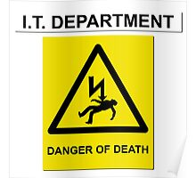 The IT Crowd – IT Department Danger of Death Poster