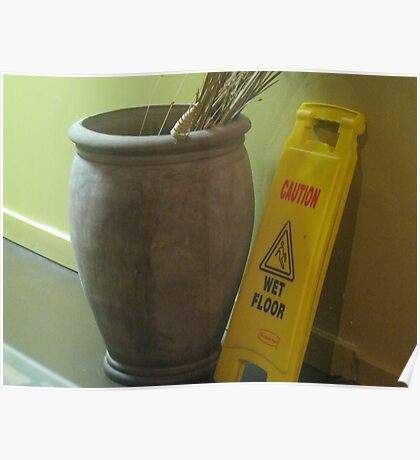 Artistically placed vase with sign Poster