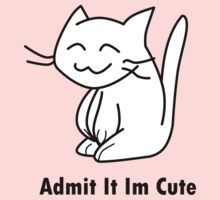 Admit it in Cute Kids Tee