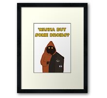 Wanna buy some droids? Framed Print