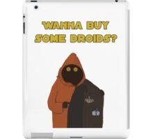 Wanna buy some droids? iPad Case/Skin