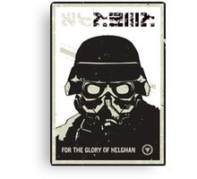 For the glory of helghan! Canvas Print