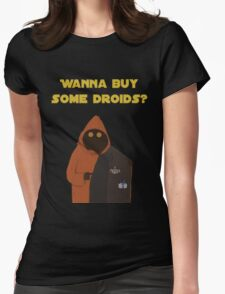 Wanna buy some droids? Womens Fitted T-Shirt
