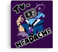 television headache Canvas Print