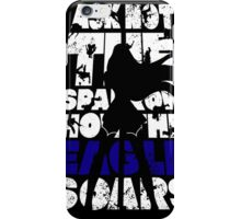 Ask not the sparrow how the eagle soars! iPhone Case/Skin