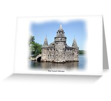 St. Lawrence Seaway/Thousand Islands #12 - Boldt Castle Greeting Card