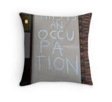 Occupation Throw Pillow