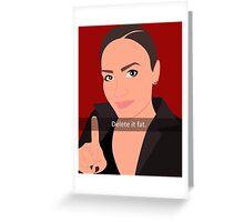 Delete It Fat - Demi Lovato Greeting Card