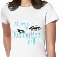 karma arts uk - allow me to karmatize you! Womens Fitted T-Shirt