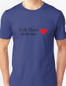 Folk Thief stole my heart - black lettering & red heart T-Shirt