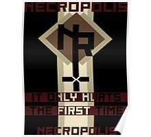 Necropolis Propaganda Poster2 Poster