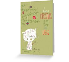 Have a Christmas full of Light Greeting Card