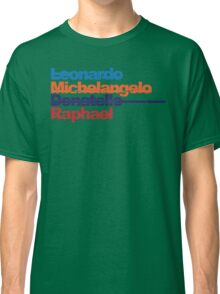Leonardo, Michelangelo, Donatello, Raphael Classic T-Shirt