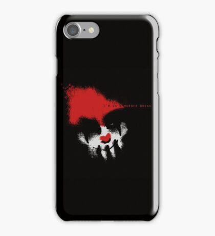I'm on a Murder Break iPhone Case/Skin