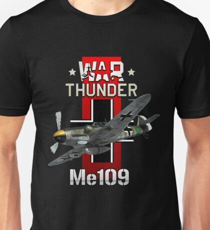 War Thunder Me109  Unisex T-Shirt
