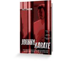 Johnny Karate poster Greeting Card
