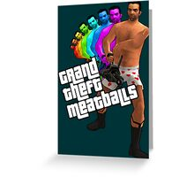 Grand Theft Meatballs Greeting Card