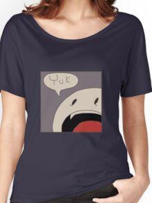 Punchline Yuk Women's Relaxed Fit T-Shirt