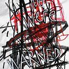 Warning Will! by Bubaloo Fahy