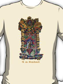 4 a Saint T-Shirt