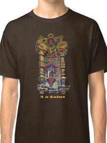 4 a Saint Classic T-Shirt