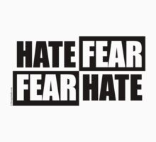 Hate Fear - Light by LTDesignStudio