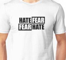Hate Fear - Light Unisex T-Shirt