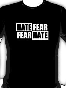 Hate Fear - Dark T-Shirt