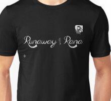 Runaway With Rana Unisex T-Shirt