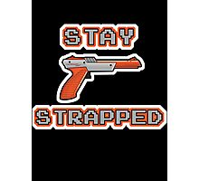 Stay Strapped (Nintendo) Photographic Print