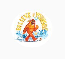 """Believe in Yourself!"" -Sasquatch Womens T-Shirt"