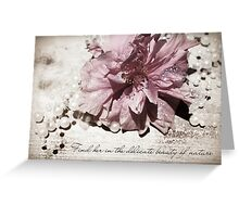 Delicate Beauty (The loss of a daughter) Greeting Card