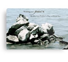 Peace on Your First Father's Day (loss of a daughter) Metal Print