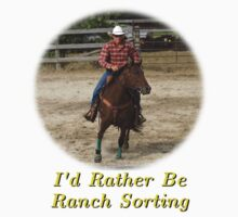 I'd Rather Be Ranch Sorting by Don White