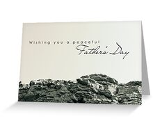 Peaceful Father's Day Greeting Card